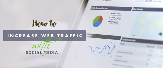 Increase Web Traffic With Social Media
