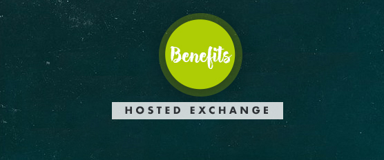 Benefits Hosted Exchange