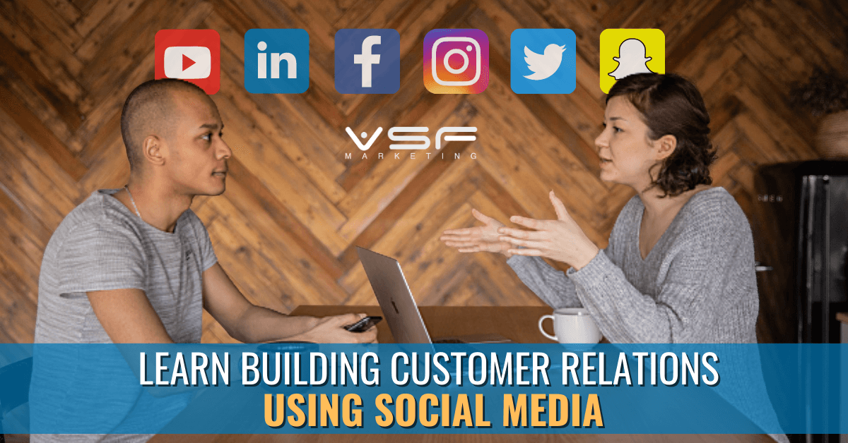 "Featured image for ""Build Amazing Customer Relationships with the Best Ways to Use of Social Media"""